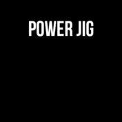 Power Jig
