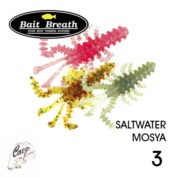 Bait Breath Saltwater Mosya 3